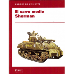 El carro medio Sherman.